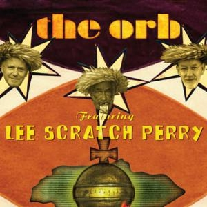 The Orb, Lee Scratch Perry, The Observer in the Star House