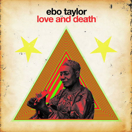 Ebo Taylor: Love and Death